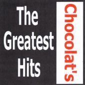 Chocolat's: The Greatest Hits