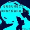 Suburbia Underground, Vol. 2