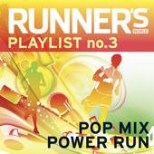 Runner's World Playlist, No. 3: Pop Mix Power Run