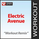 Electric Avenue (Workout Remix)
