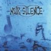 Noir Silence (Remasterisée)
