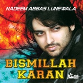 Bismillah Karan (Mara Ae Te Mara Sahi Yaar Jo Hai)