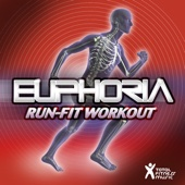 Euphoria - Run-Fit Workout