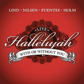 Espen Lind, Kurt Nilsen, Alejandro Fuentes & Askil Holm - With or Without You (Live) artwork