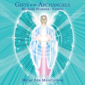 Gifts Of The Archangels - Music for Meditation