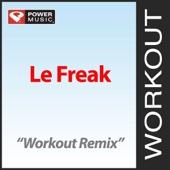 Le Freak (Workout Remix)