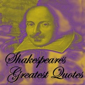 Shakespeare's Greatest Quotes
