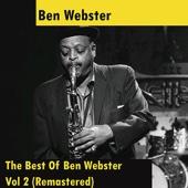 The Best of Ben Webster, Vol. 2 (Remastered)