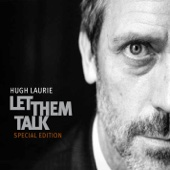Hallelujah I Love Her So - Hugh Laurie