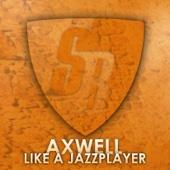Like A Jazzplayer (StoneBridge Mix) - Single cover art