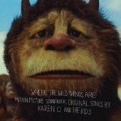 Where the Wild Things Are (Motion Picture Soundtrack): Original Songs by Karen O and the Kids