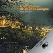 Los Crímenes de la Calle Morgue (Texto Completo) [The Murders in the Rue Morgue ] (Unabridged) - Edgar Allan Poe