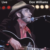 I've Been Loved by the Best (Live) - Don Williams