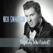 Cover to Nick Swardson's Seriously, Who Farted?