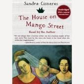 The House on Mango Street (Unabridged) - Sandra Cisneros Cover Art