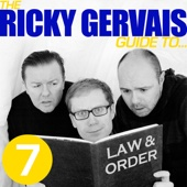 Ricky Gervais, Steve Merchant & Karl Pilkington - The Ricky Gervais Guide to...LAW and ORDER  artwork