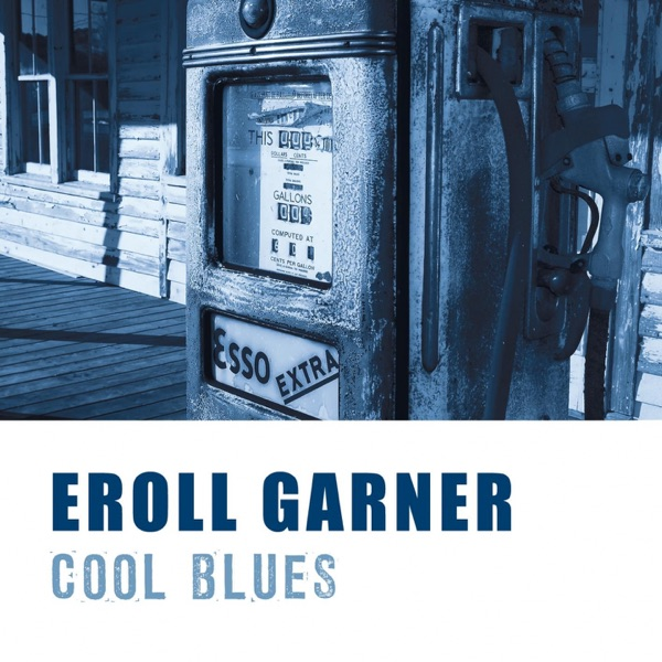 Cool Blues | Erroll Garner