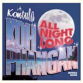 Kontula - Koh Phangan All Night Long