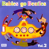 Babies Go Beatles Vol.2