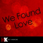 #1 Hits Karaoke - We Found Love (Karaoke Version) artwork