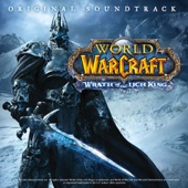 World of Warcraft: Wrath of the Lich King (Original Game Soundtrack)