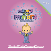 Majors for Minors Vol. 1 - Classical Music Nursery Rhymes