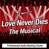 Love Never Dies (The Musical) - Karaoke Version