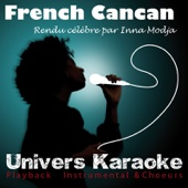 French Cancan (Rendu célèbre par Inna Modja) [Version Karaoké]