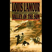 Valley of the Sun (Dramatized) (Unabridged) - Louis L'Amour Cover Art