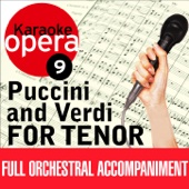 Karaoke Opera, Vol. 9: Puccini & Verdi for Tenor