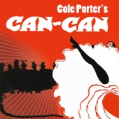 Cole Porter's Can-Can (Original Broadway Cast)