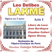 Lakmé - Opéra En 3 Actes De Leo Delibes - Acte I