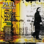 Paul Rodgers - Muddy Water Blues: A Tribute to Muddy Waters  artwork