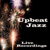 Upbeat Jazz - Live Recordings