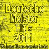 Deutsche Meister Hit's 2011 (Die besten Hit's aus deutschen Landen)