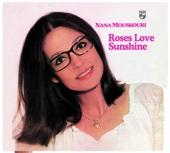 Roses Love Sunshine