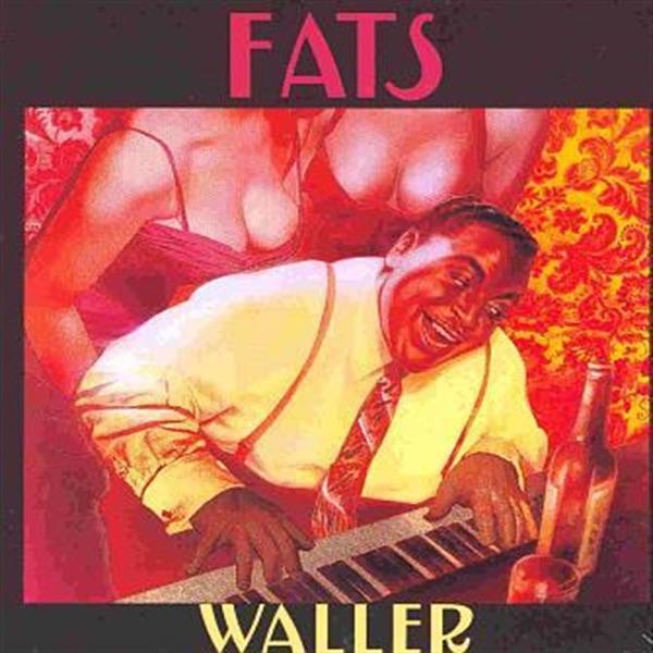 The Best of Fats Waller | Fats Waller