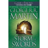 George R.R. Martin - A Storm of Swords: A Song of Ice and Fire, Book 3 (Unabridged)  artwork