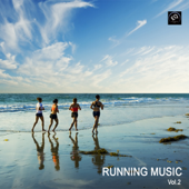 Running Music, Vol. 2 - Jogging and Fitness Music - Best Music Playlist for Exercise, Workout, Aerobics, Walking, Cardio & Weight Loss