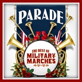 Parade - The Best of Military Marches