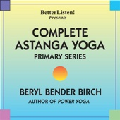 Complete Astanga Yoga Primary Series (As taught to her by Norman Allen and Sri K. P. Jois)