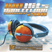 100 Hits Dancefloor Summer 2011