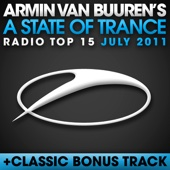 A State of Trance Radio Top 15 - July 2011 (Including Classic Bonus Track) cover art