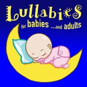 Lullabies for Children… and Adults
