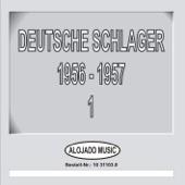 Deutsche Schlager 1956-1957, Teil 1