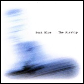 The Airship - Port Blue