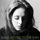 Set Fire to the Rain (Remixes) - EP - Adele