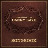 Songbook: Danny Kaye
