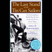 The Last Stand of the Tin Can Sailors (Unabridged) - James D. Hornfischer Cover Art