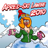 Apres-Ski Lawine 2010